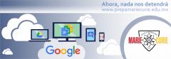 Prepa Marie Curie tiene el programa Google para la Educación